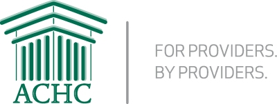 ACHC - For Providers By Providers