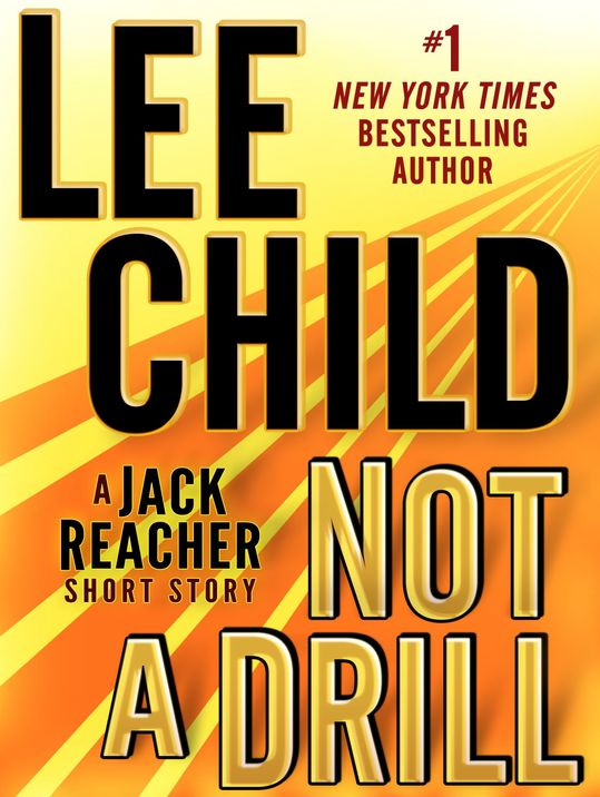 Not+a+Drill-+A+Jack+Reacher+Short+Story 2