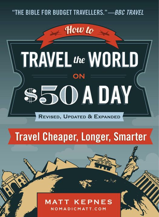 How+to+Travel+the+World+on+$50+a+Day-+Revised