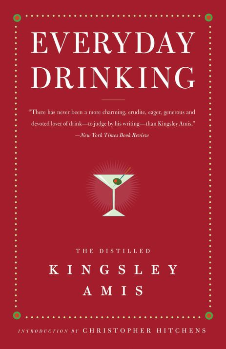 Everyday+Drinking-+The+Distilled+Kingsley+Amis