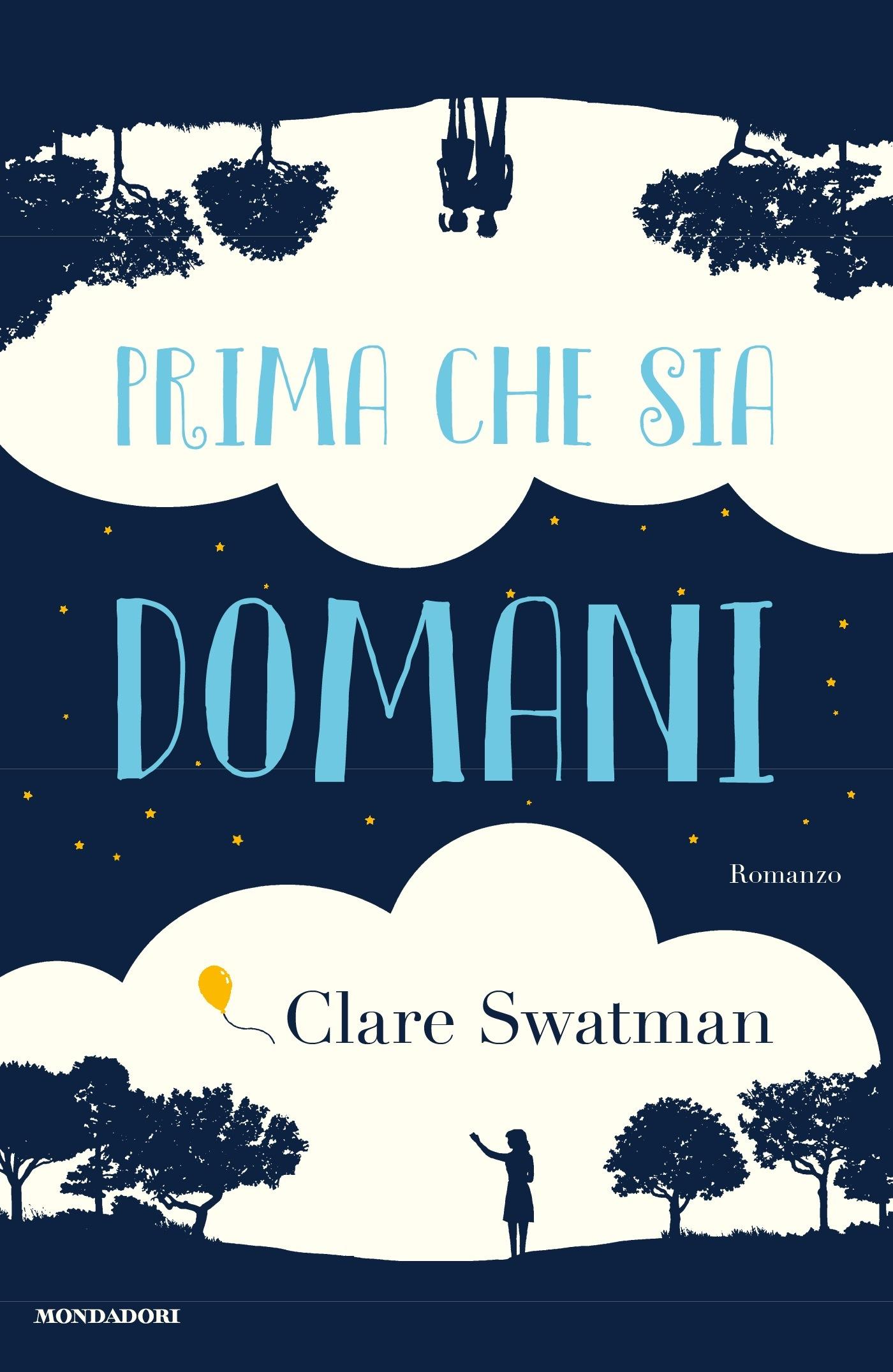 Prima che sia domani - Clare Swatman