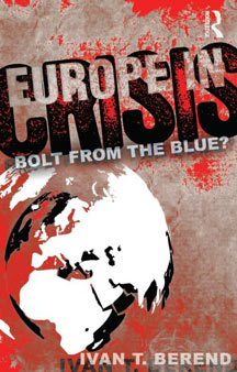 Book cover of Europe in Crisis by Ivan Berend, UCLA professor
