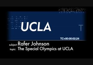 UCLA Uncut: Rafer Johnson discusses Special Olympics