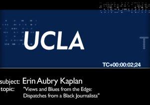 UCLA Uncut: Erin Aubry Kaplan