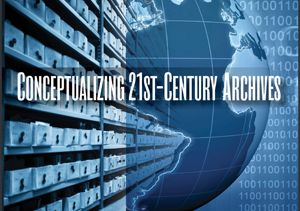 Conceptualizing 21st Century Archives book