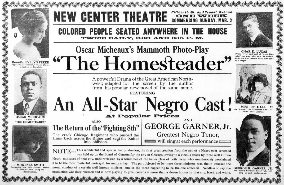 """The Homesteader"" (1919) is a lost black-and-white silent race film by African American author and filmmaker Oscar Micheaux. This is a newspaper advert for the film."