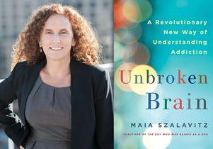 Maia Szalavitz's 'Unbroken Brain'