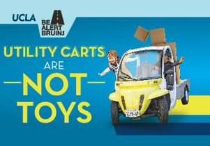 Be alert, Bruins utility cart safety campaign