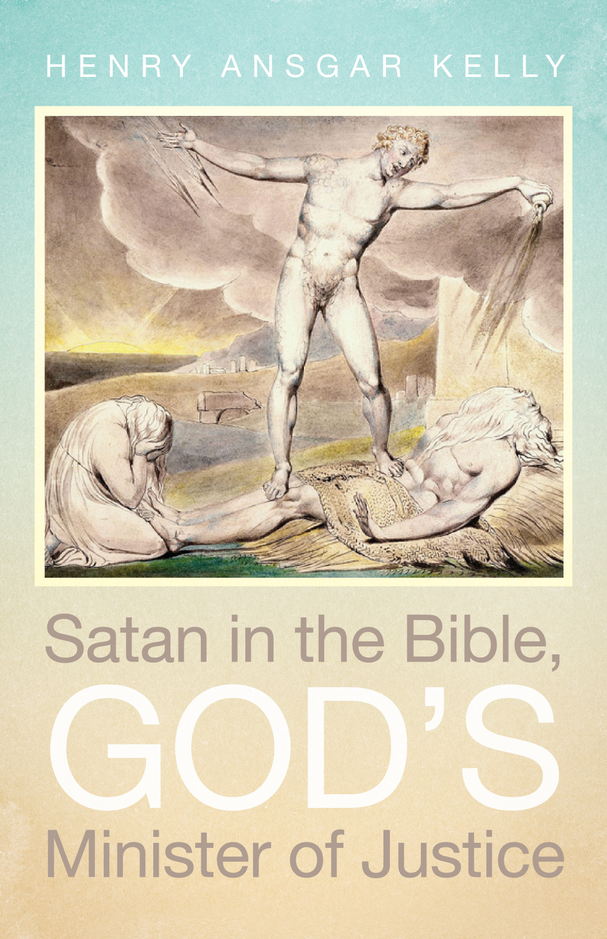 """Book cover of """"Satan in the Bible, God's Minister of Justice"""""""
