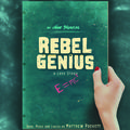 """Rebel Genius"""