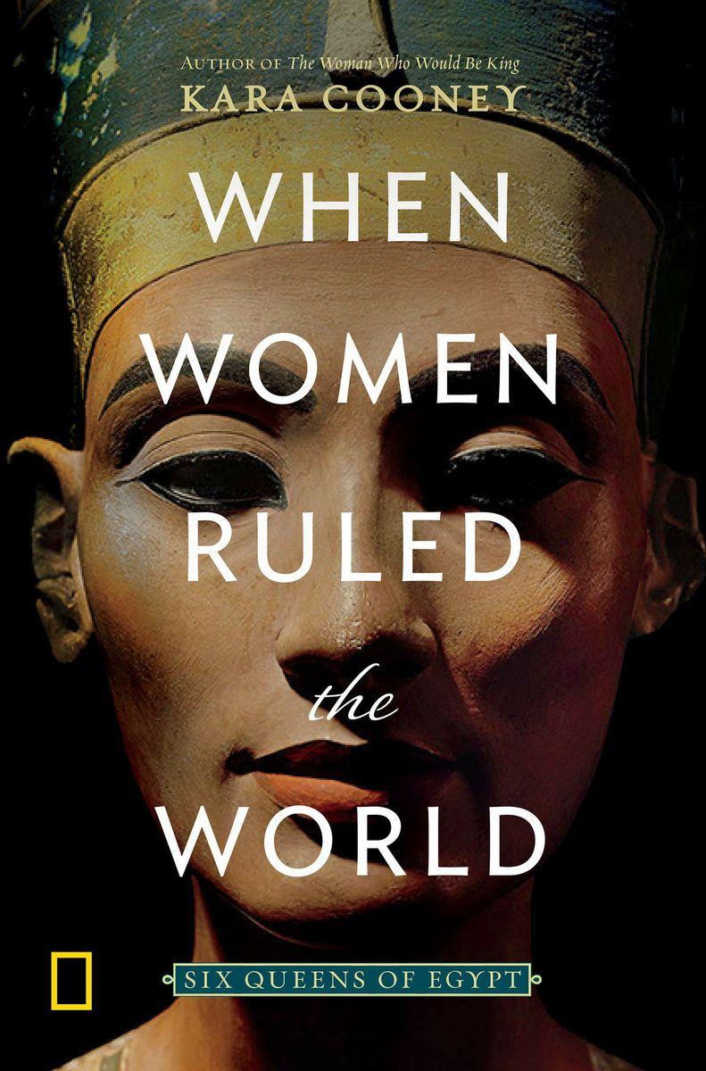 When Women Ruled