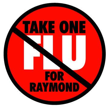 Take One for Raymond Flu Logo