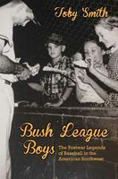 Bush League Boys