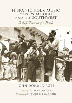Hispanic Folk Music of New Mexico and the Southwest