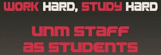 Work Hard Study Hard - Staff as Students