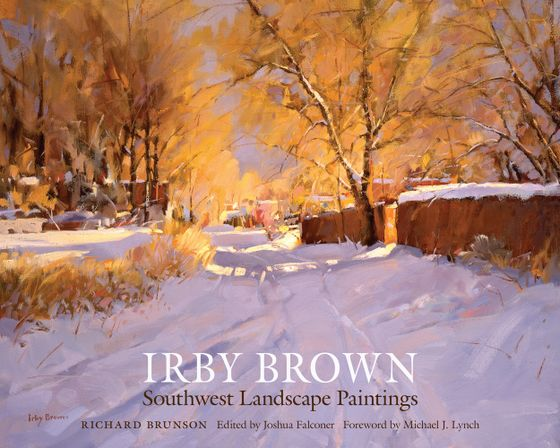 Irby Brown: Southwest Landscape Paintings