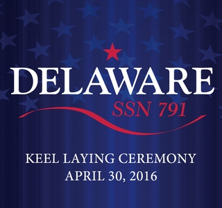 Delaware (SSN 791) Keel-Laying Event Poster