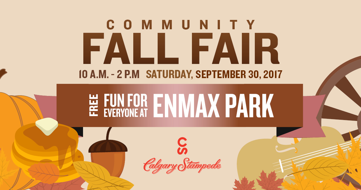 The Calgary Stampede Invites You To The Community Fall