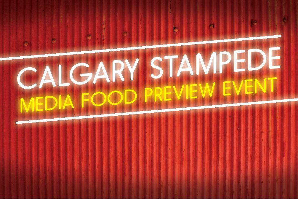 Media Advisory 2018 Calgary Stampede Media Food