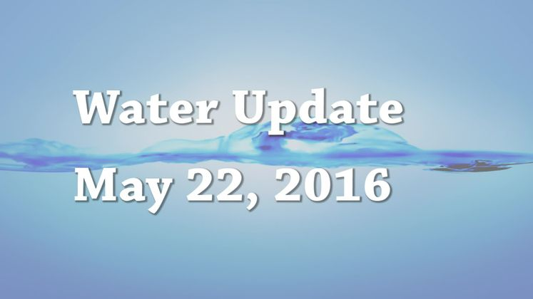 Daily Water Update 5 22 16