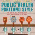 Public Health Portland Style