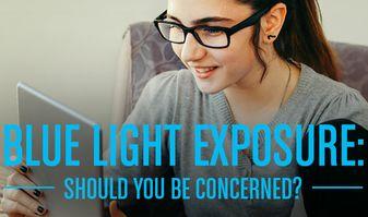 Concern Over Blue Light Exposure