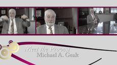 Meet Provost Michael A. Gealt